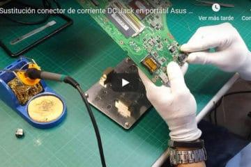 Cambiar conector de corriente de portátil Asus A53S